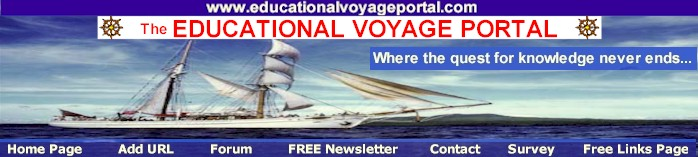 The Educational Voyage.  Where the quest for knoweldge never ends...